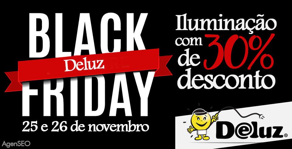 Black Friday na Deluz